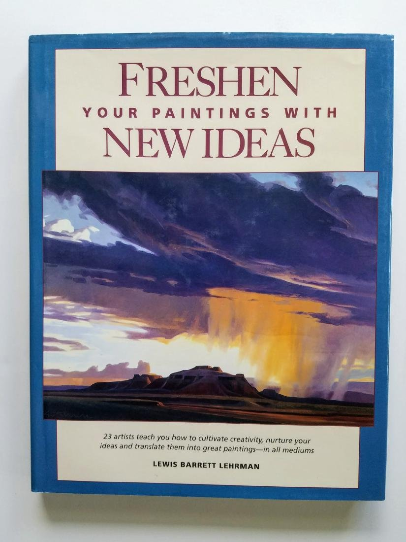 SIGNED - Freshen Your Paintings with New Ideas.