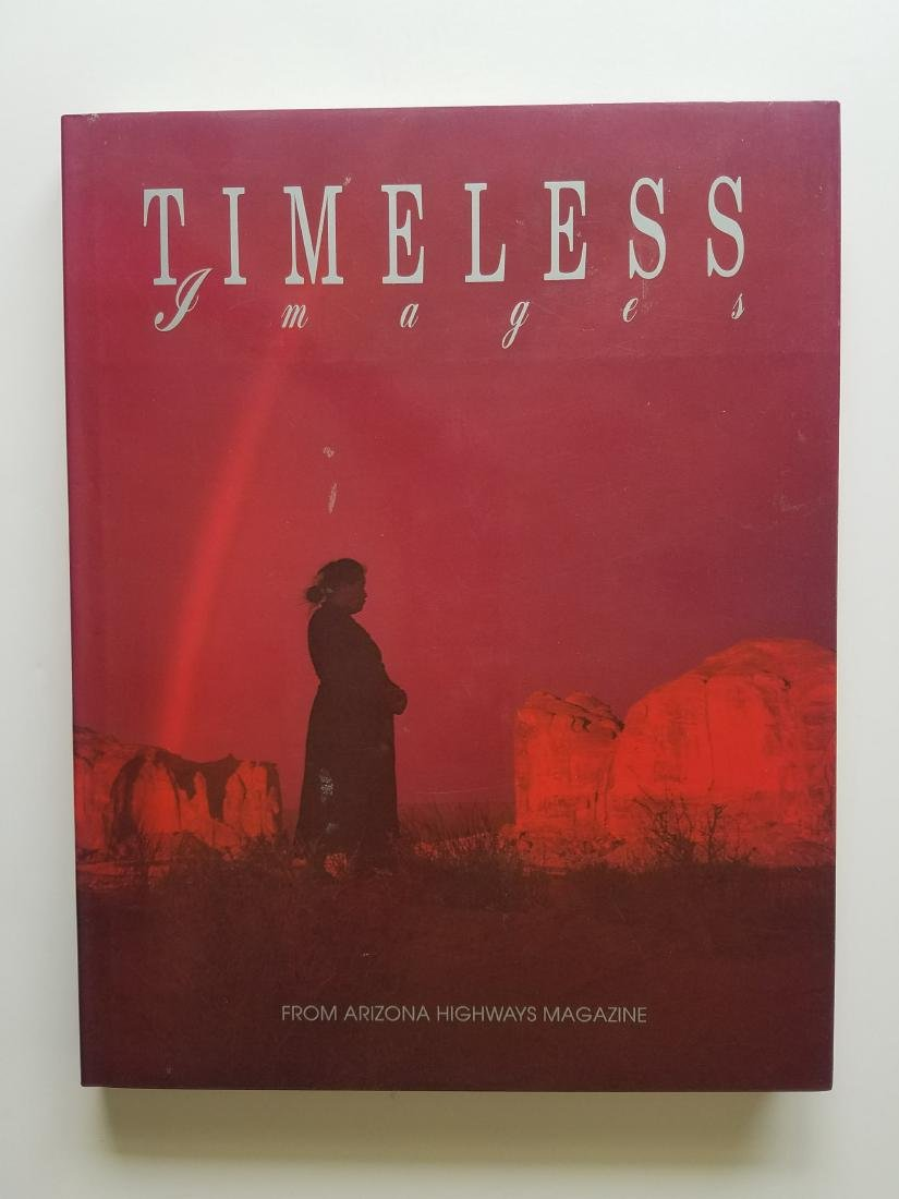 SIGNED - Timeless Images. Arizona Highways Book.