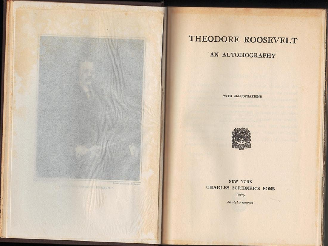 Theodore Roosevelt; an Autobiography, 1925 - 2