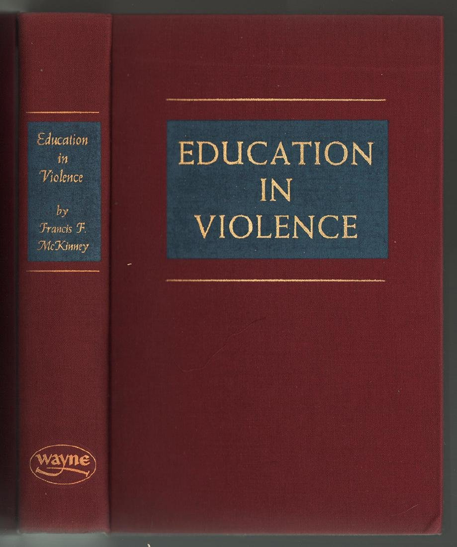 Education in Violence First Edition Scarce