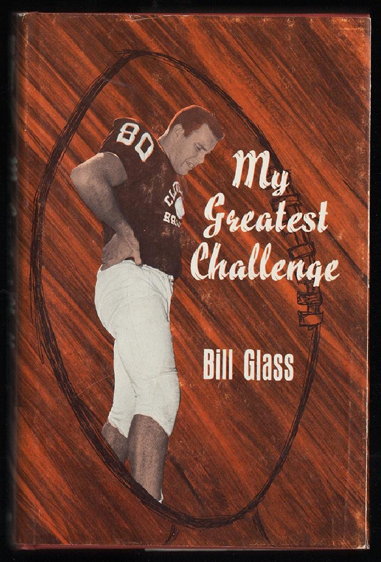 My Greatest Challenge Signed First Edition Bill Glass