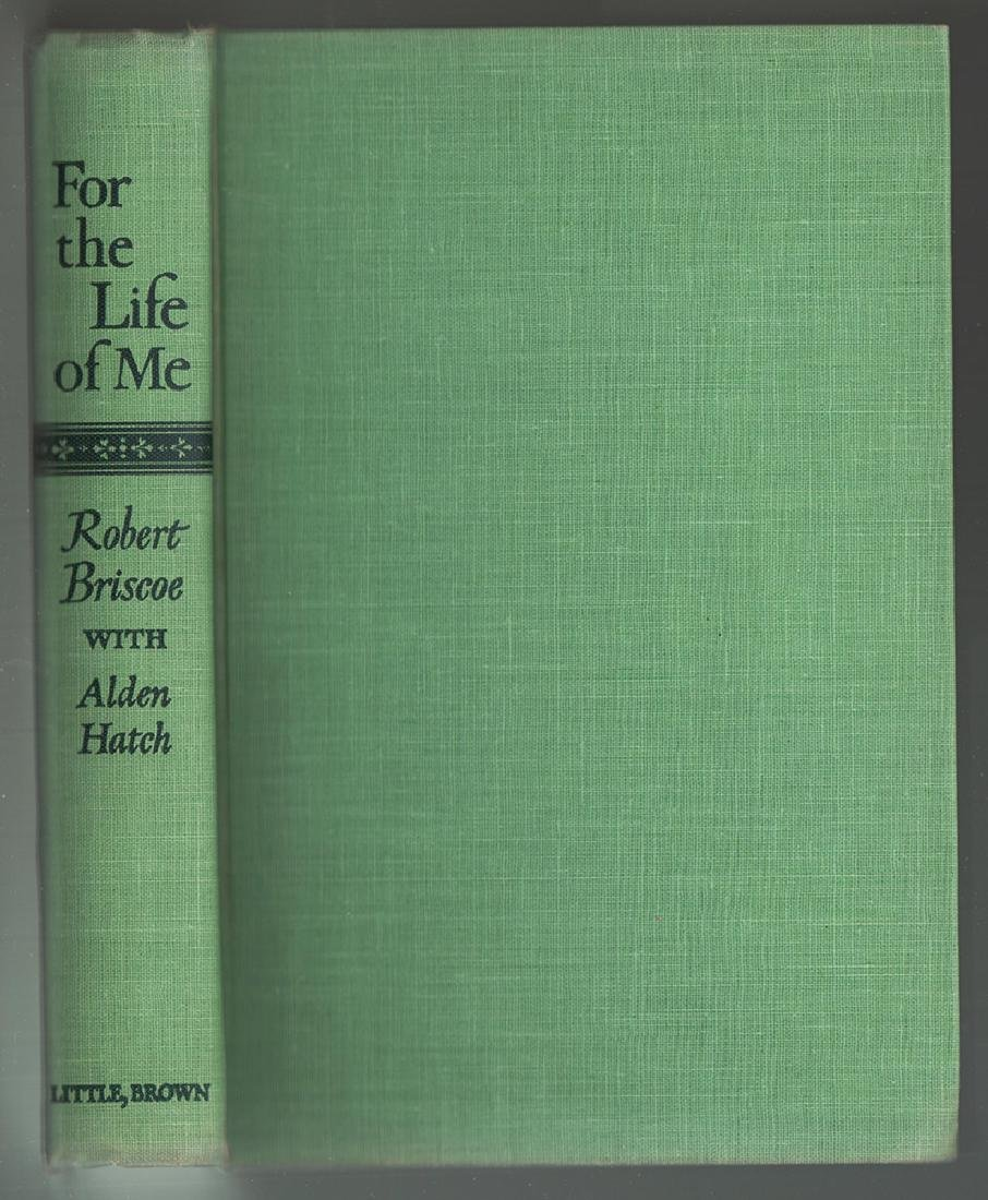 For the Life of Me, Signed First Edition Robert Briscoe