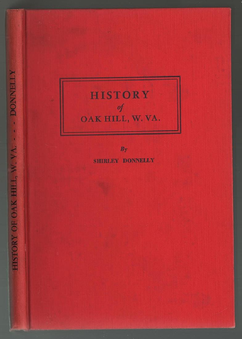 Scarce First Edition History of Oak Hill, West Virginia