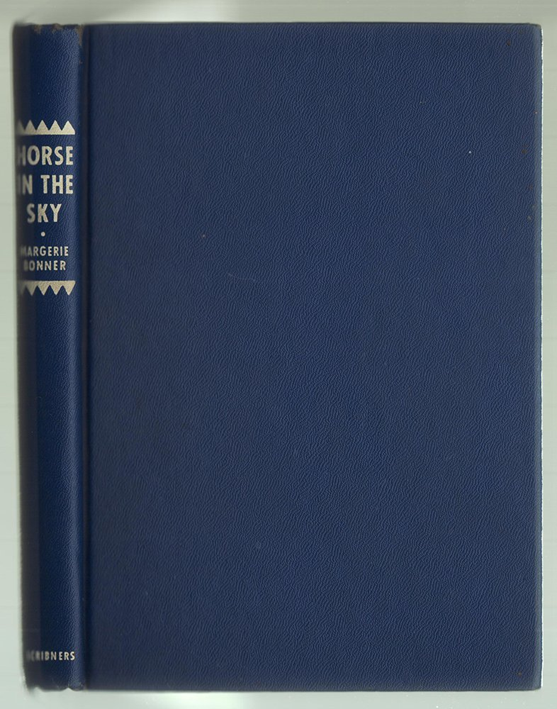 Horse in the Sky by Marjorie Bonner, First Edition