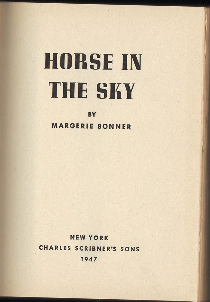 Horse in the Sky by Marjorie Bonner, First Edition - 3