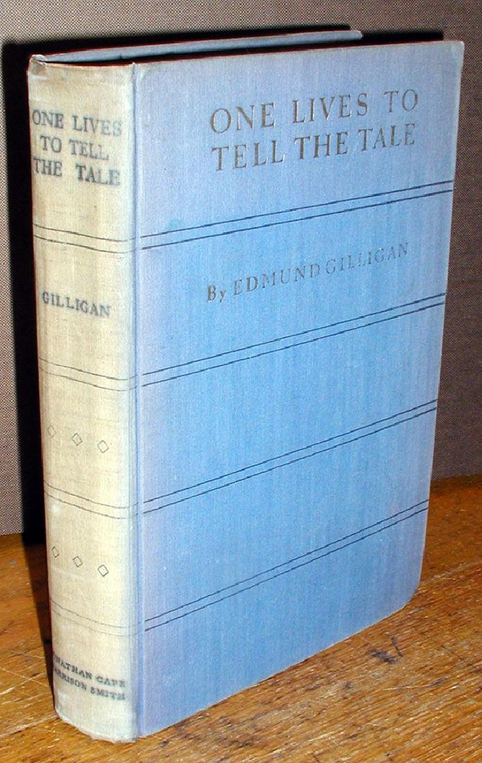 1 Lives to Tell the Tale Edmund Gilligan First Edition