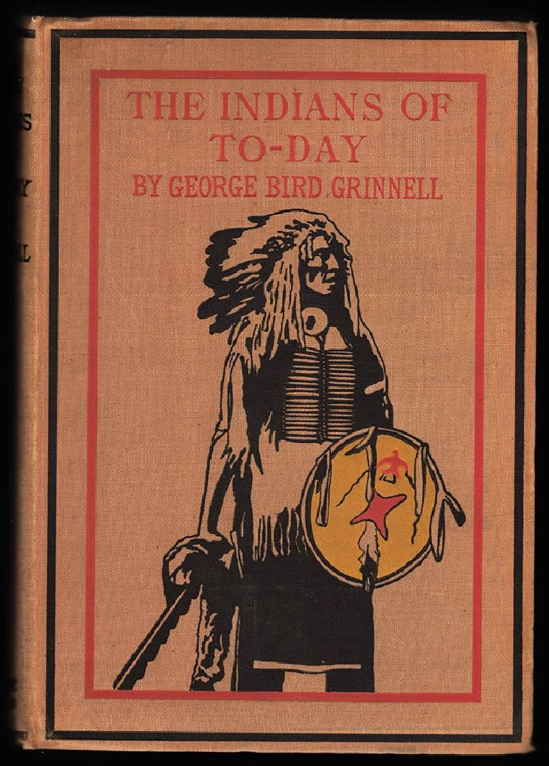 Indians Today George Bird Grinnell Scarce First Edition
