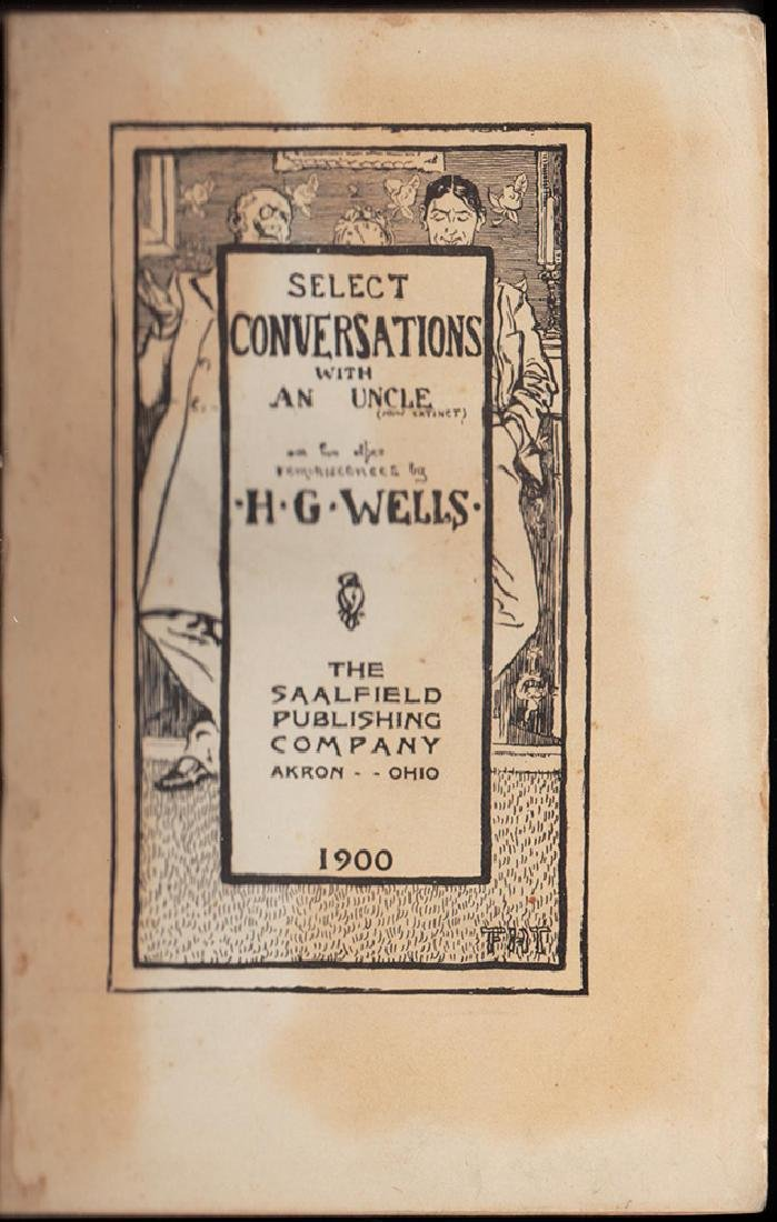Select Conversations Uncle, H. G. Wells Rare Second Ed - 3