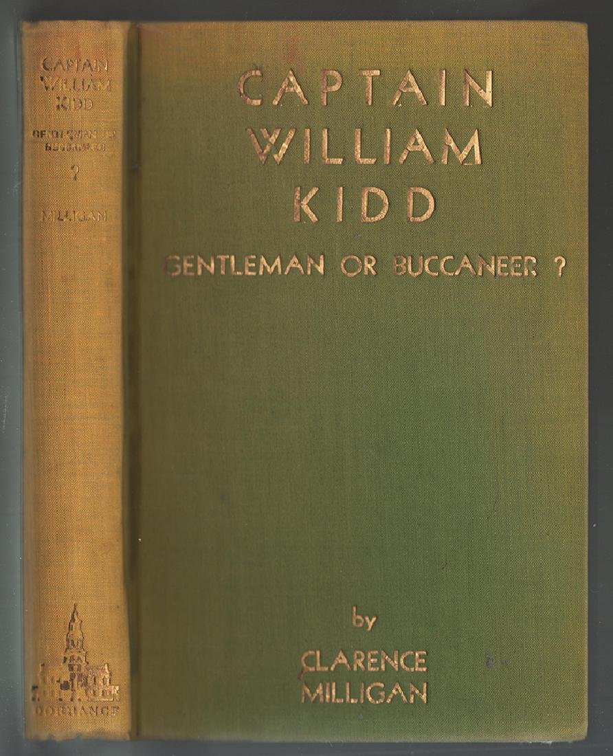 Captain Kidd, Clarence Milligan, Scarce First Edition