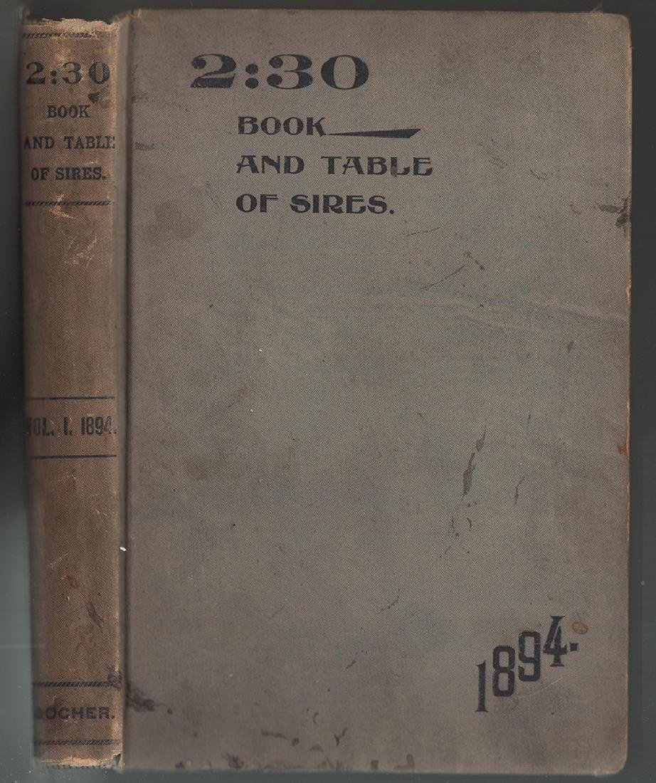 Extremely Scarce 2:30 Book and Table of Sires 1894