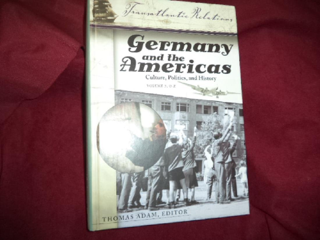 Germany and the Americas. Culture, Politics, & History