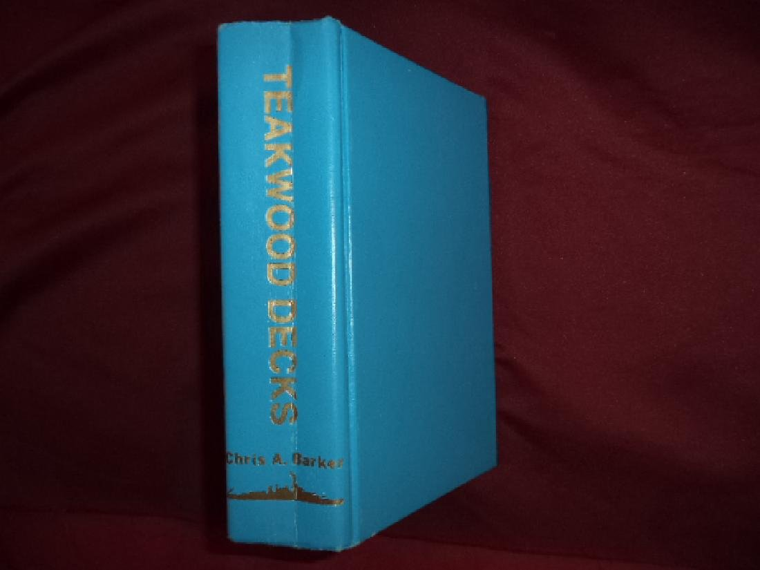 Teakwood Decks. Inscribed by the author Limited Edition