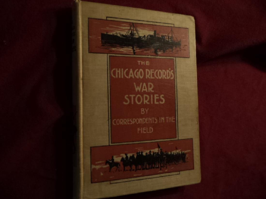 Chicago Record's War Stories by Staff Correspondents