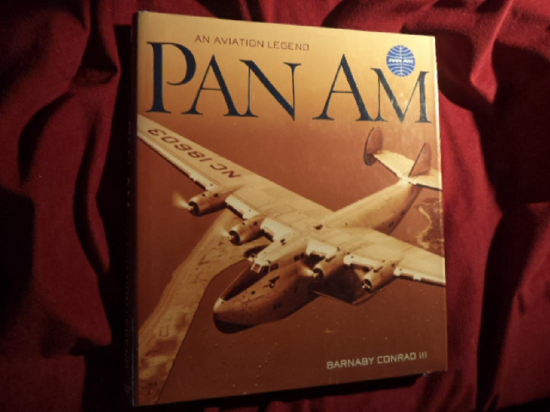 Pan Am. An Aviation Legend. Conrad, Barnaby III.