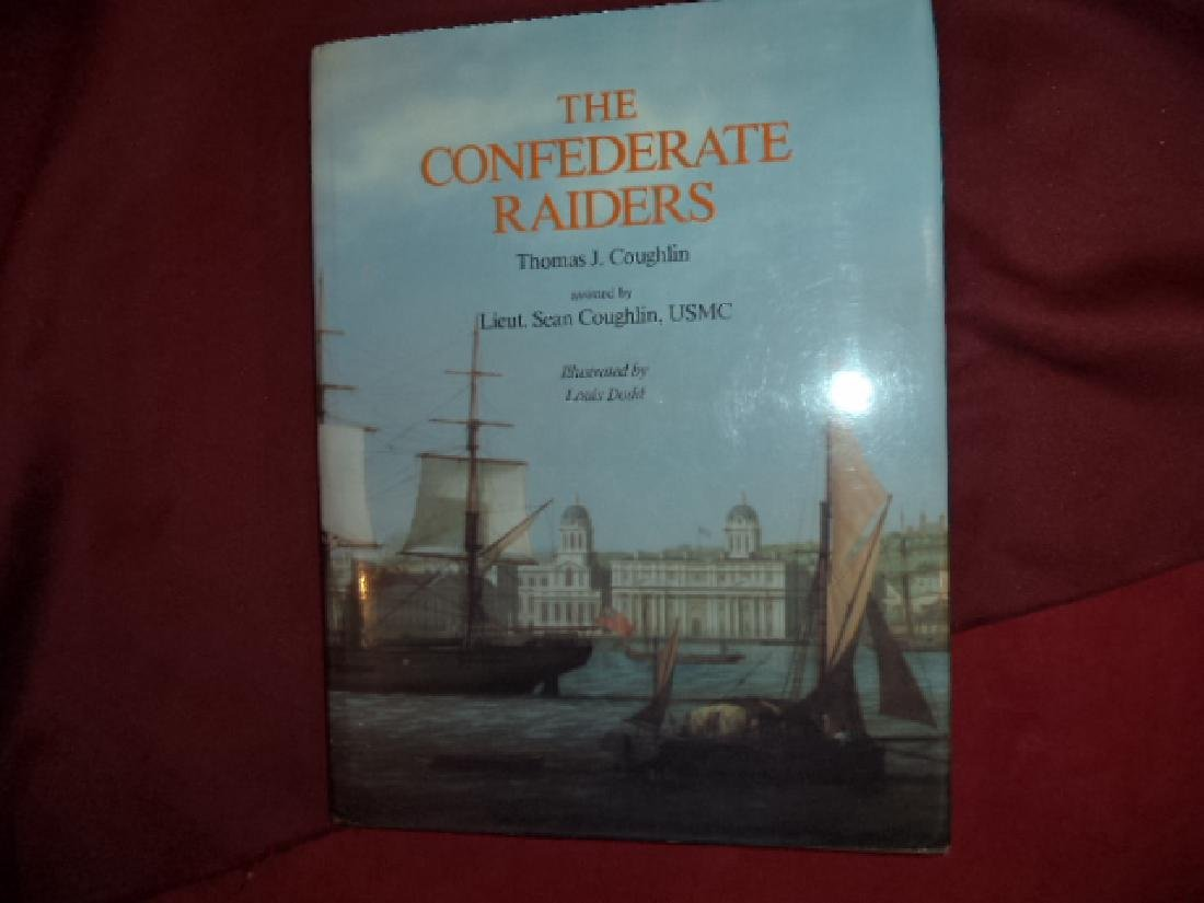 The Confederate Raiders. Signed by author & illustrator