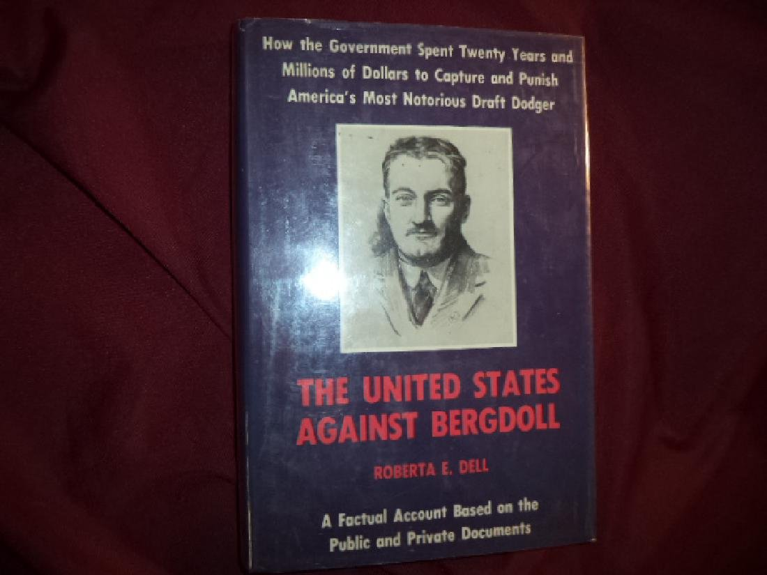 The United States Against Bergdoll. Dell, Roberta E.