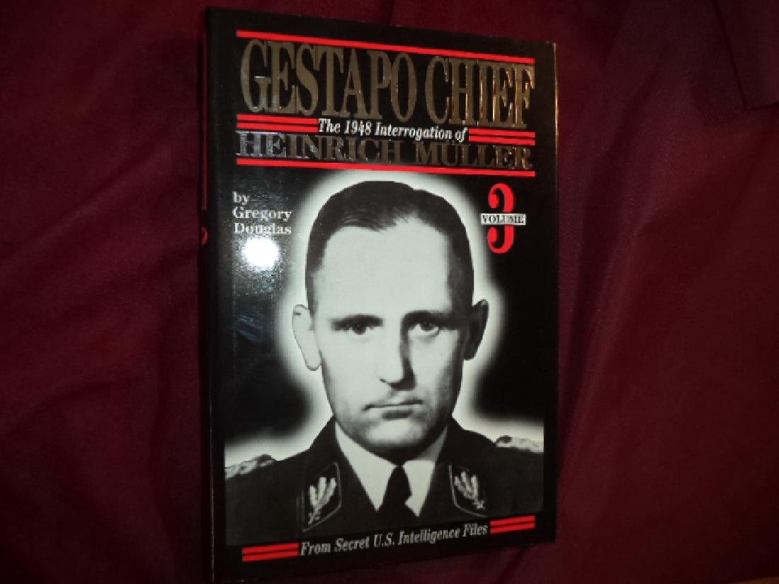 Gestapo Chief Vol 3: 1948 Interrogation Heinrich Muller