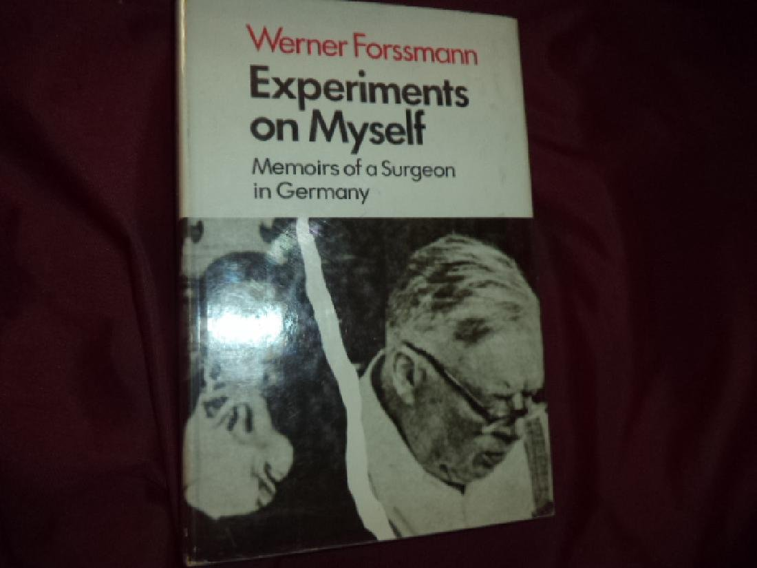 Experiments on Myself. Memoirs of a Surgeon in Germany