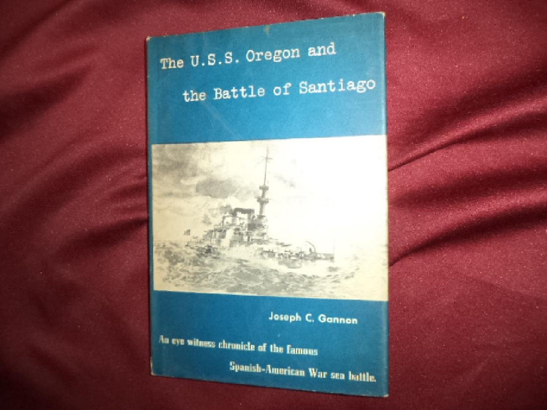 U.S.S. Oregon the Battle of Santiago. Inscribed author