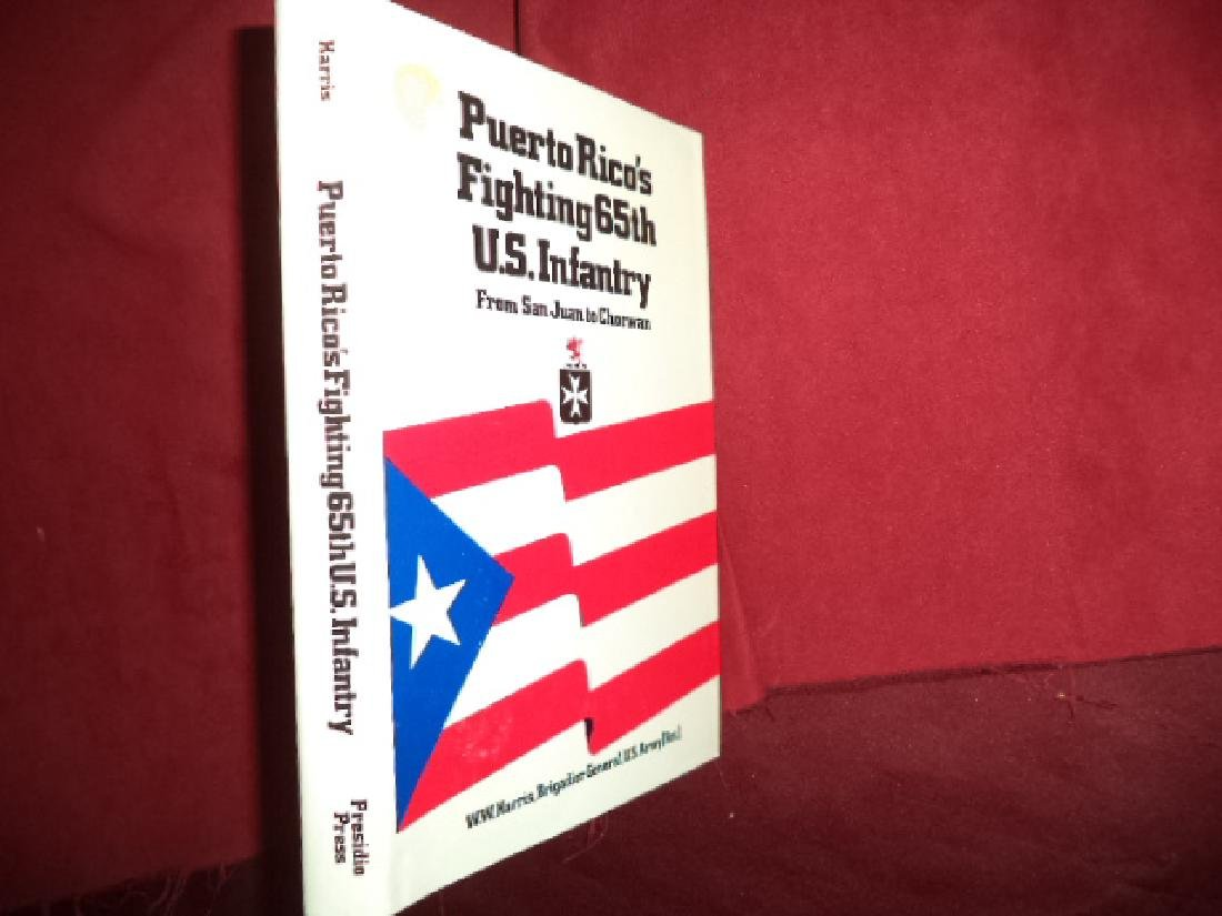 Puerto Rico's Fighting 65th U.S. Infantry. Harris, W.W.