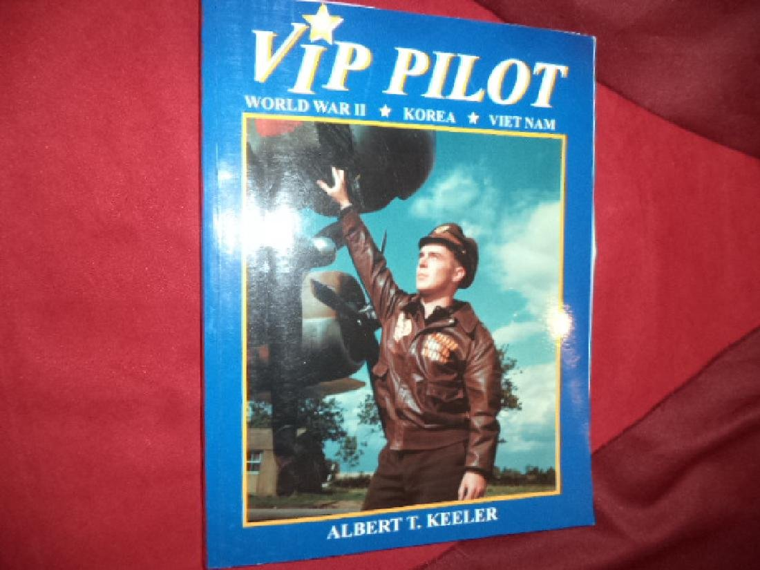 VIP Pilot Inscribed author World War II, Korea, Vietnam