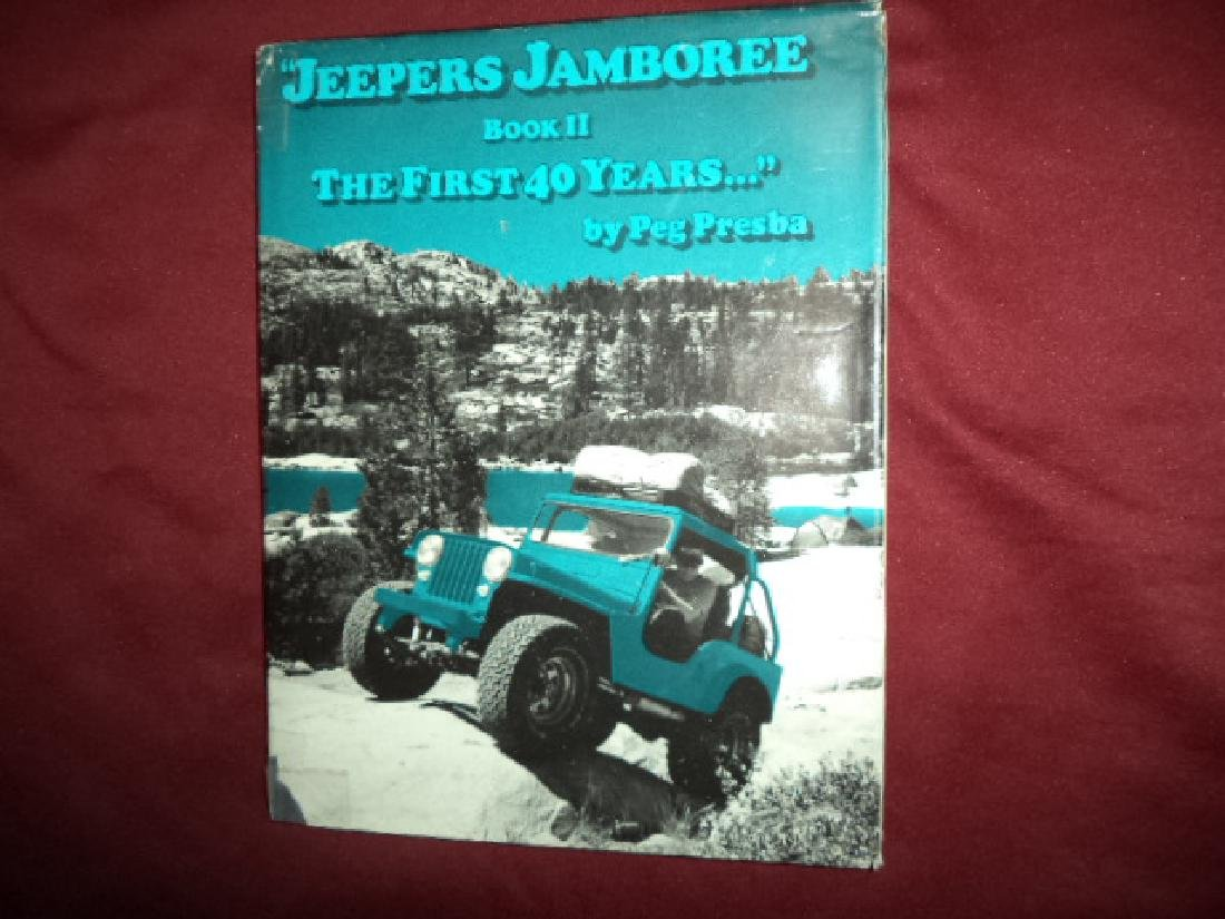 Jeepers Jamboree The First 40 Years... Book II. Presba