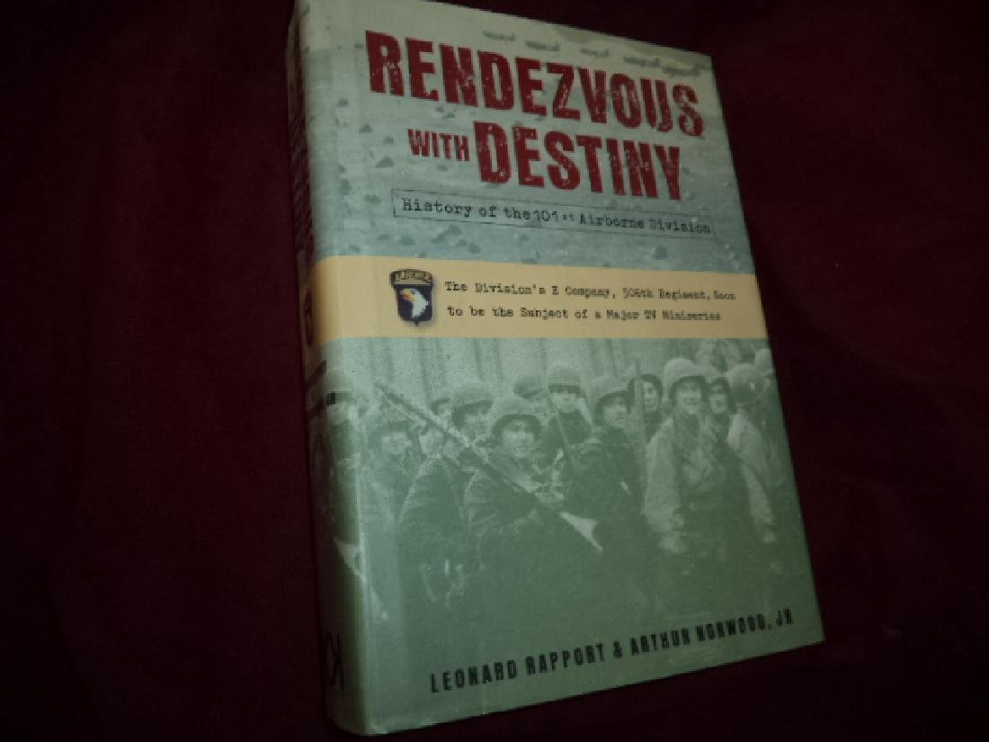 Rendezvous with Destiny History 101st Airborne Division