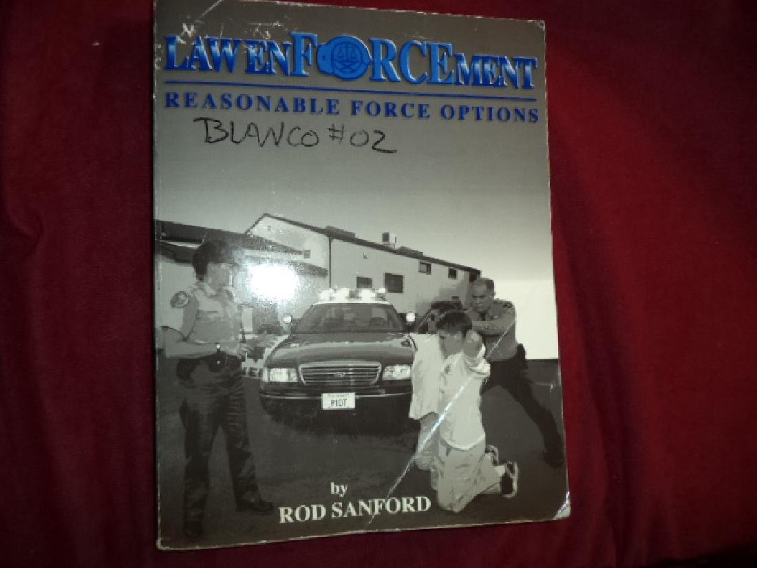 Law Enforcement. Reasonable Force Options. Sanford, Rod