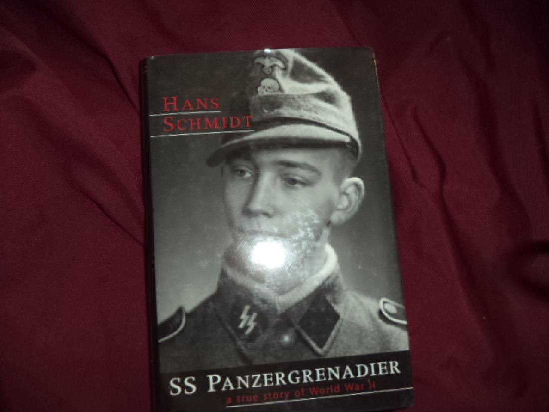 SS Panzergrenadier. True Story of World War II. Schmidt