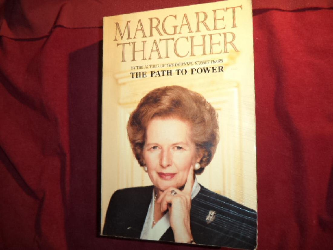The Path to Power. Inscribed by Margaret Thatcher