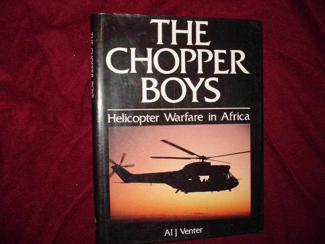Chopper Boys Inscribed by the author Helicopter Warfare