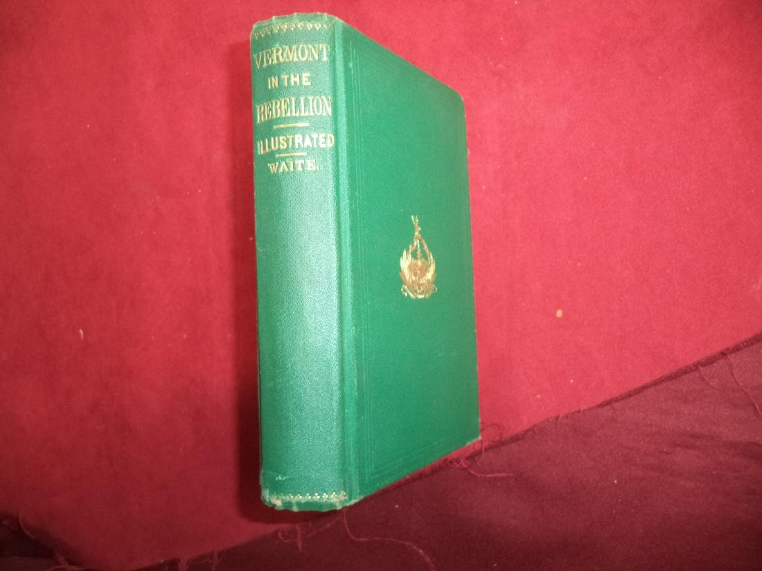 Vermont the Great Rebellion Historical & Biographical