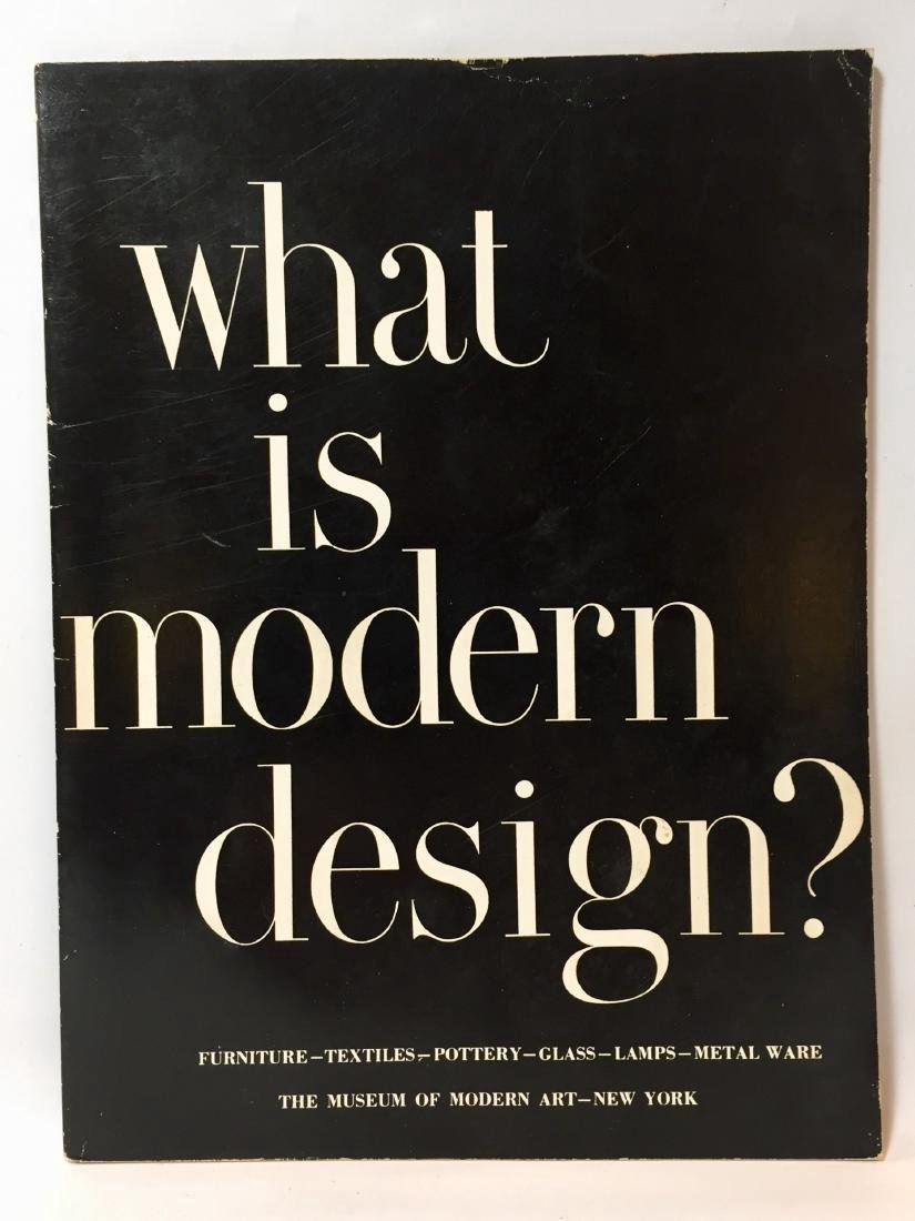 What Is Modern Design? Edgar Kaufmann, Jr.