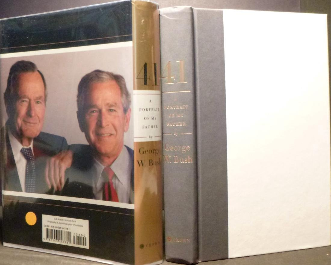 41: A Portrait Of My Father- Signed G.W. Bush