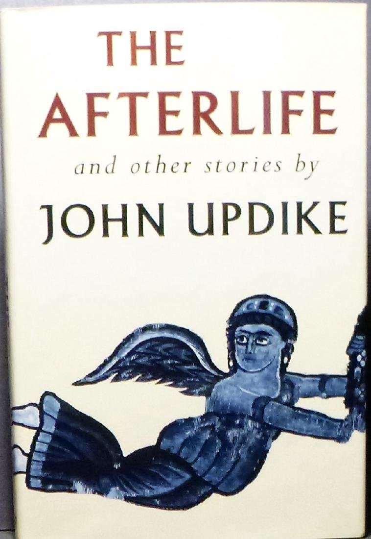 The Afterlife- Signed John Updike John Updike