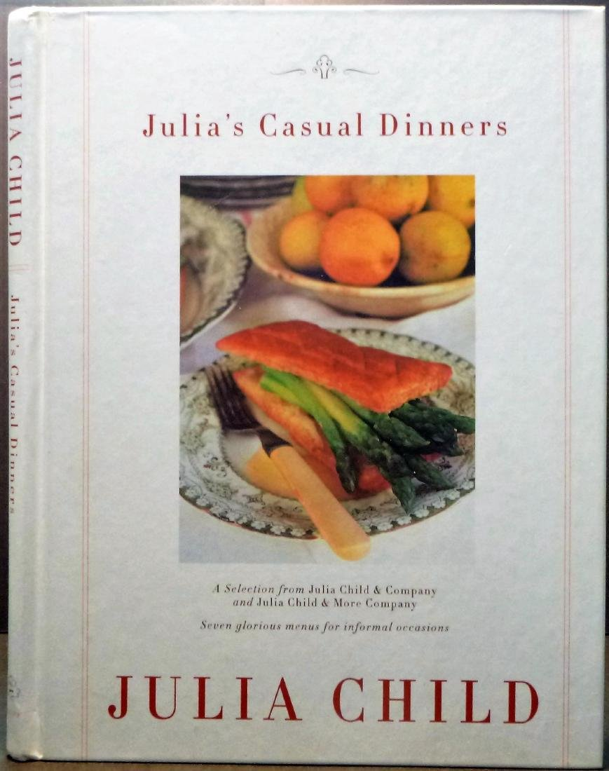 Julia's Casual Dinners- Signed Julia Child