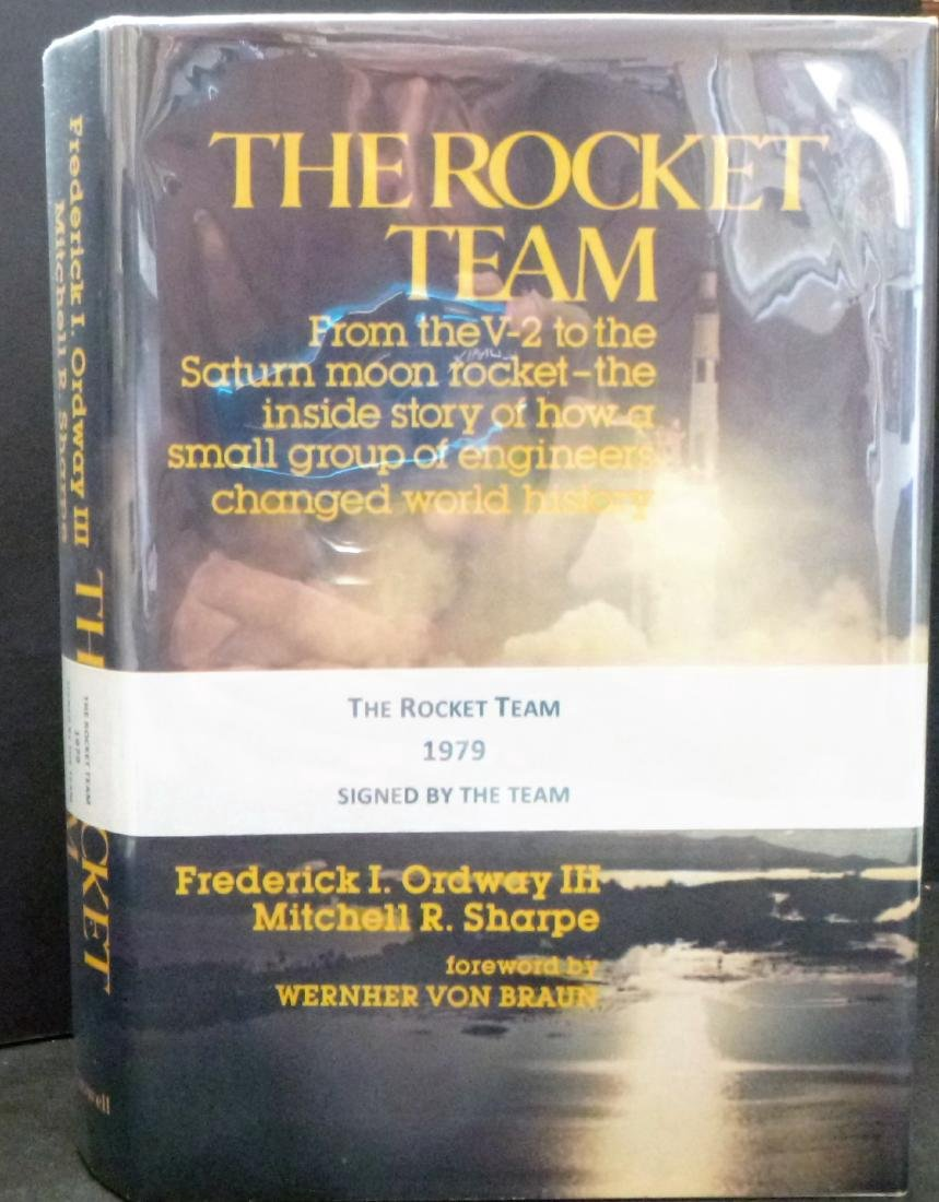 Rocket Team Signed by the Team Frederick I. Ordway III