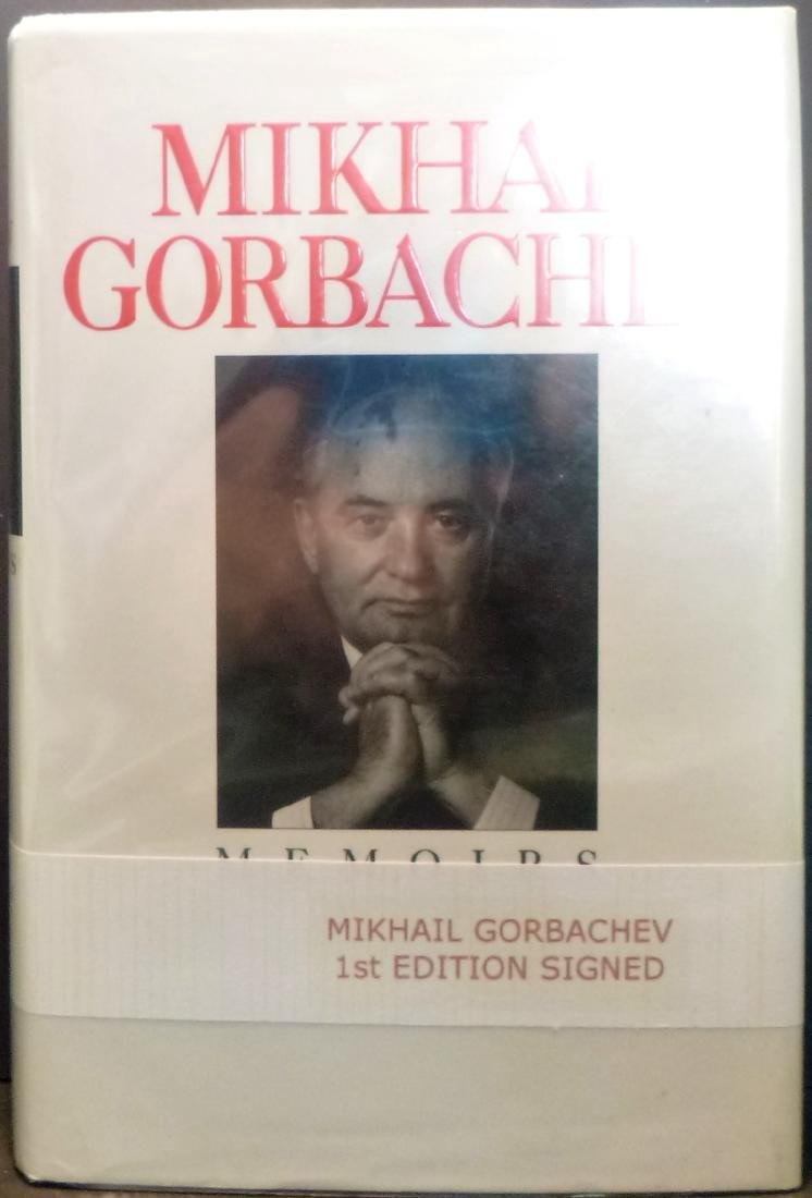 Memoirs - Signed Mikhail Gorbachev Mikhail Gorbachev