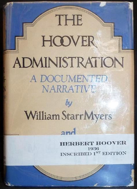 The Hoover Administration Signed Herbert Hoover