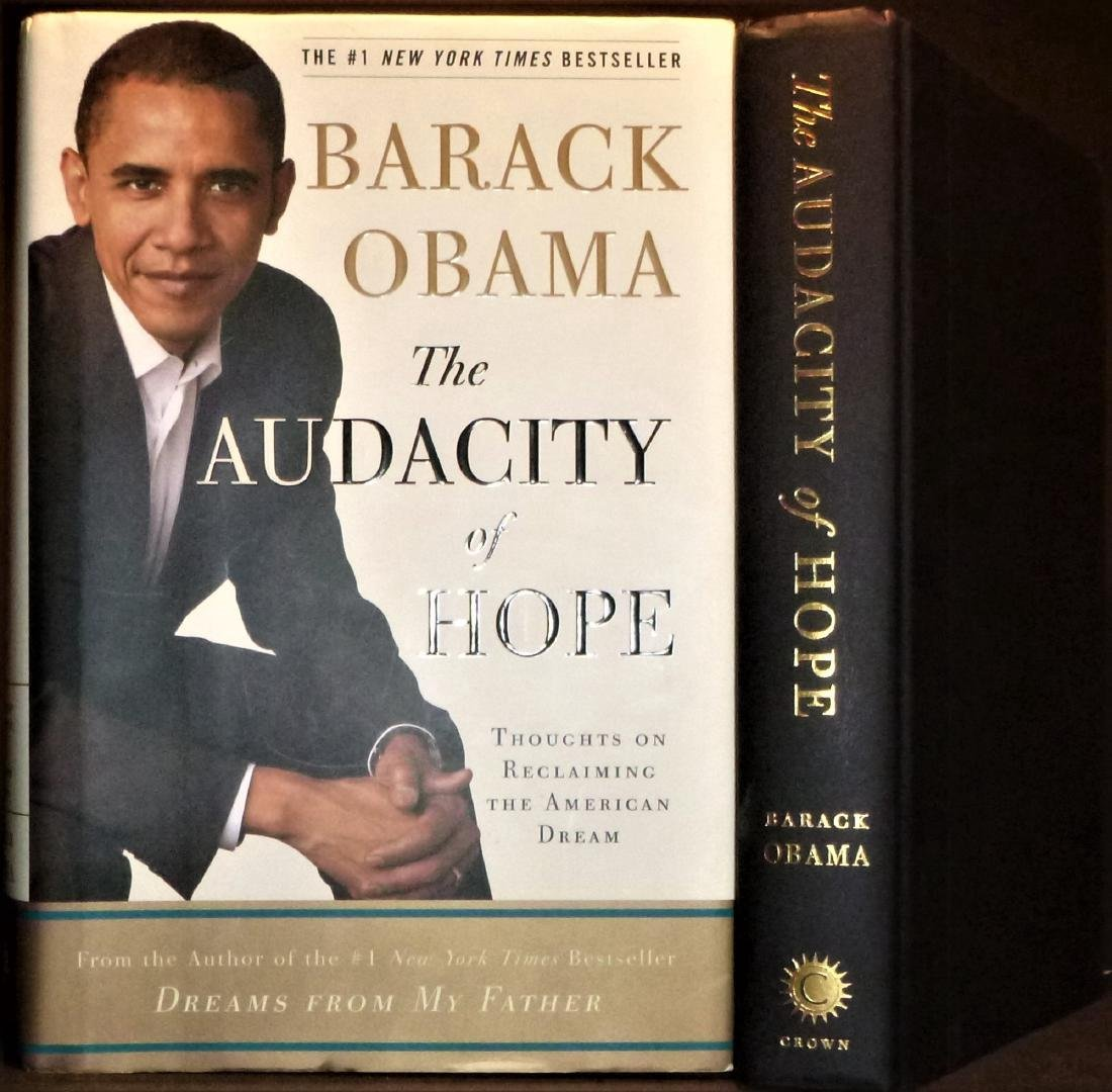 The Audacity of Hope- Signed 1st Edition Barack Obama
