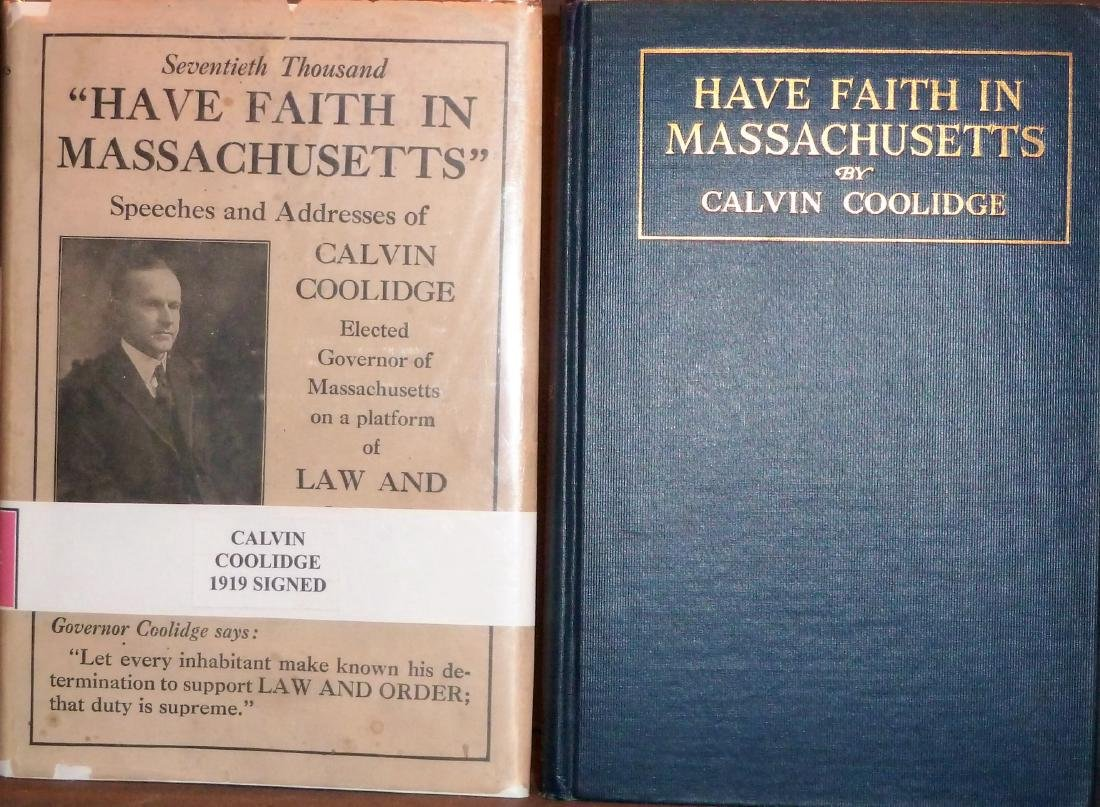 Have Faith In Massachusetts Signed Calvin Coolidge