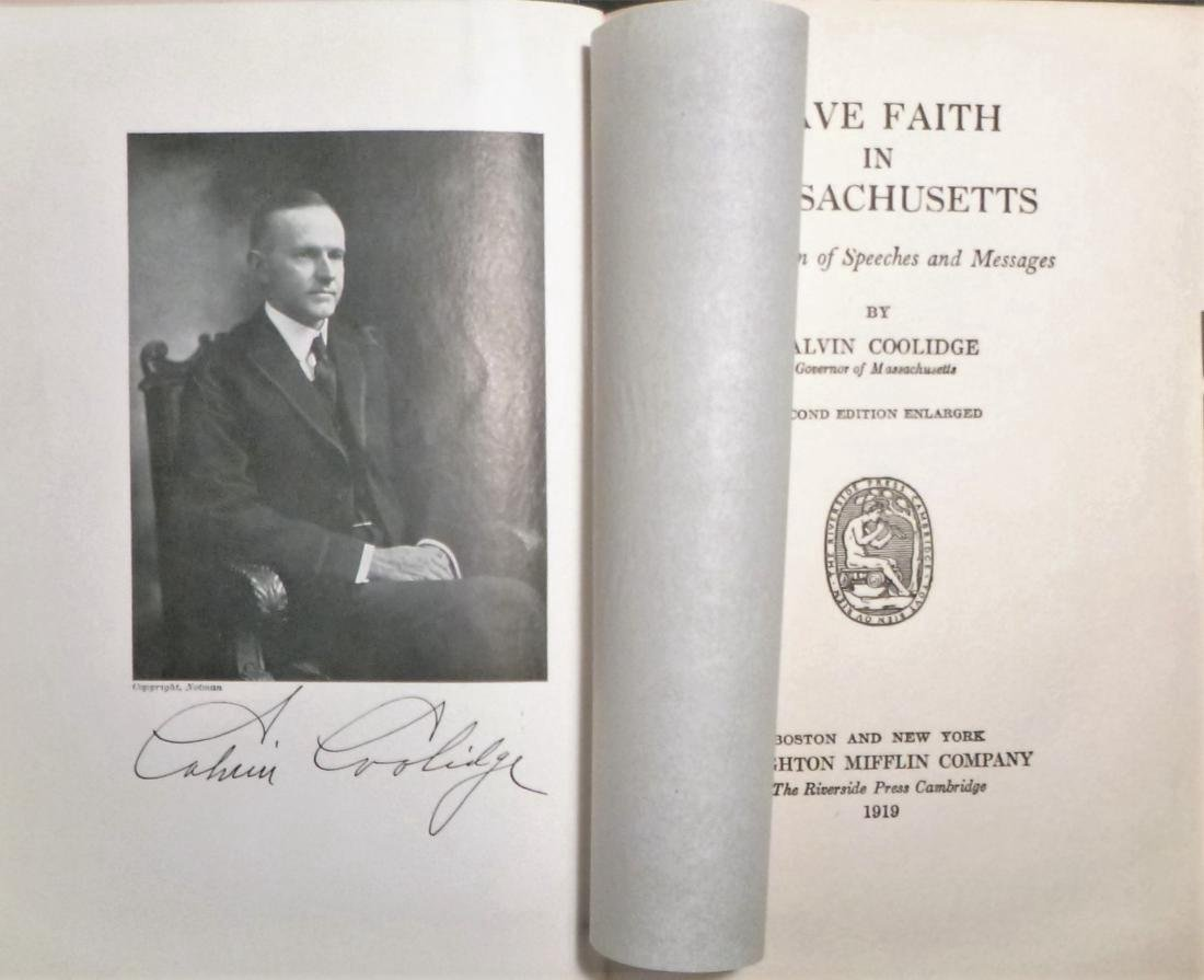 Have Faith In Massachusetts Signed Calvin Coolidge - 4
