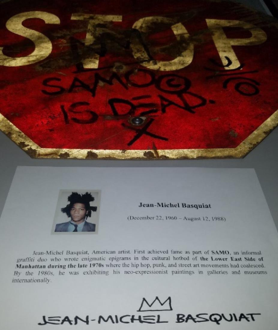 "Jean-Michel Basquiat ""SAMO IS DEAD"" Traffic Sign Stop - 2"