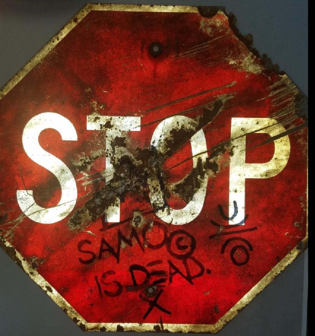 """Jean-Michel Basquiat """"SAMO IS DEAD"""" Traffic Sign Stop - 6"""