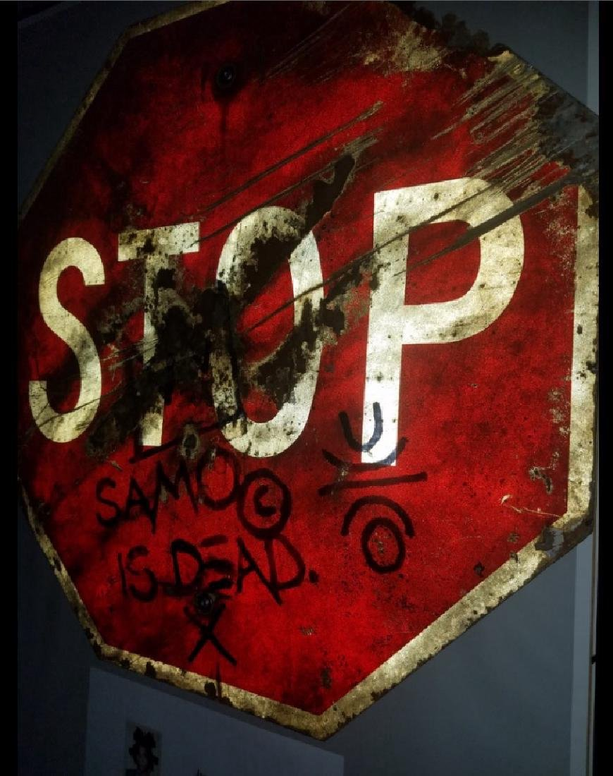 "Jean-Michel Basquiat ""SAMO IS DEAD"" Traffic Sign Stop - 7"