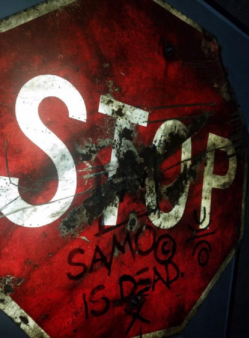 "Jean-Michel Basquiat ""SAMO IS DEAD"" Traffic Sign Stop - 8"