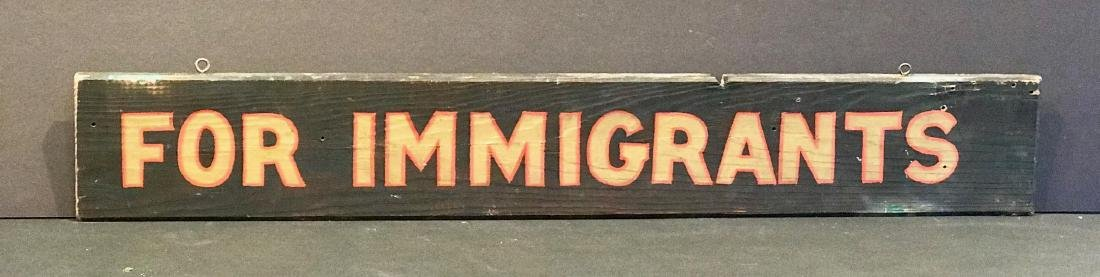 For Immigrants Sign, Early 20th Century