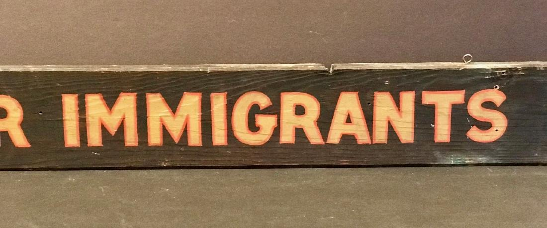 For Immigrants Sign, Early 20th Century - 3