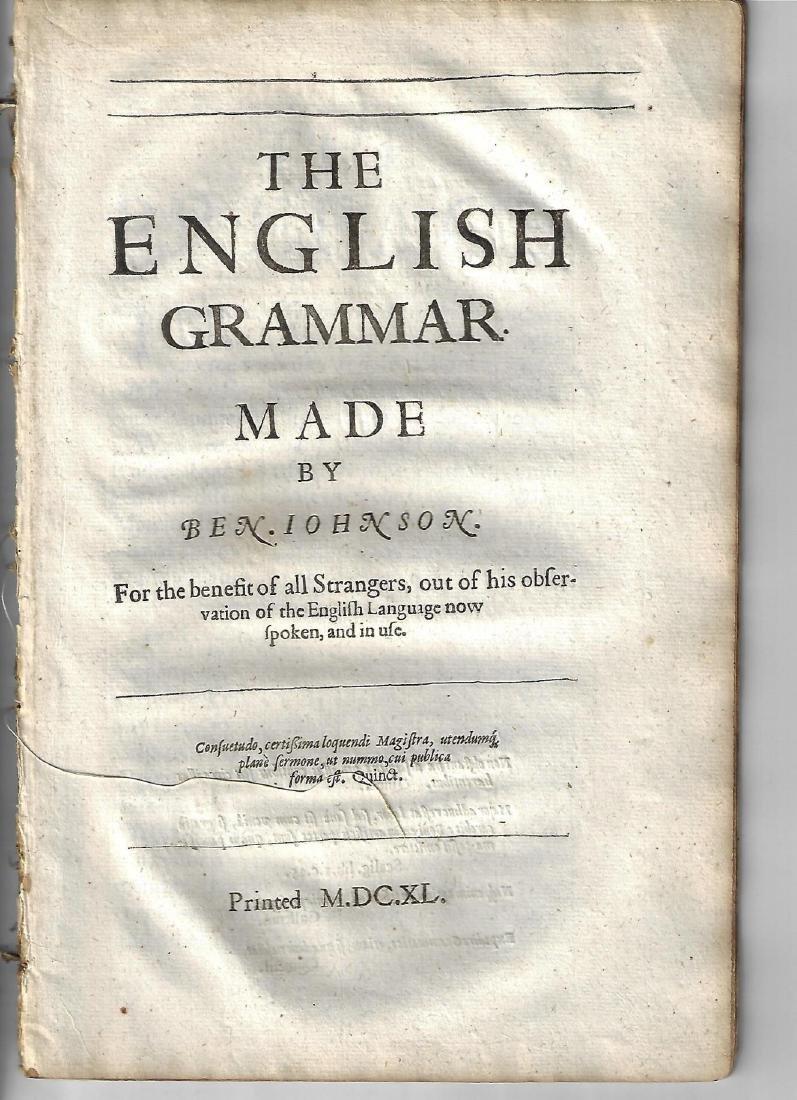 1640 English Grammar Made by Ben Jonson Benefit all