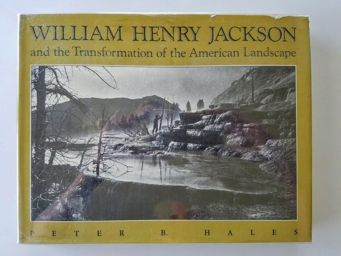 William Henry Jackson Transformation American Landscape